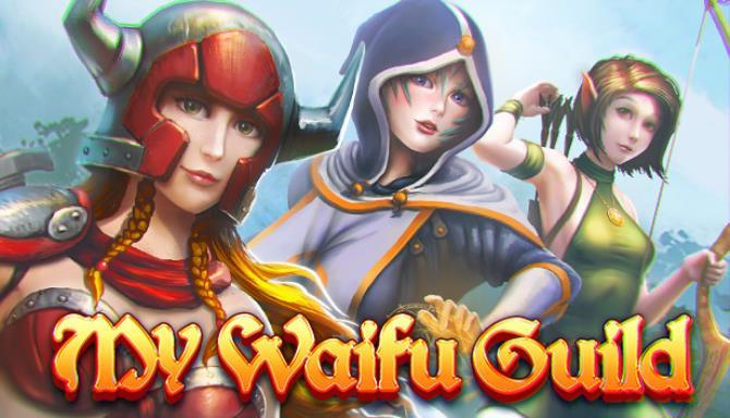 My waifu guild