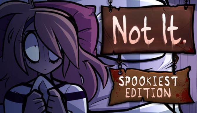 Not It Spookiest Edition Free Download