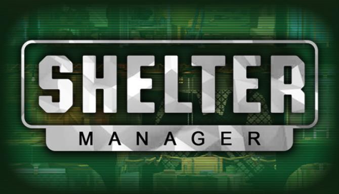 Shelter Manager Free Download
