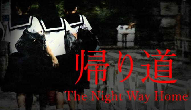 The Night Way Home Update v1 065 Free Download