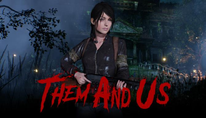 Them and Us Update v1 0 2 incl DLC Free Download